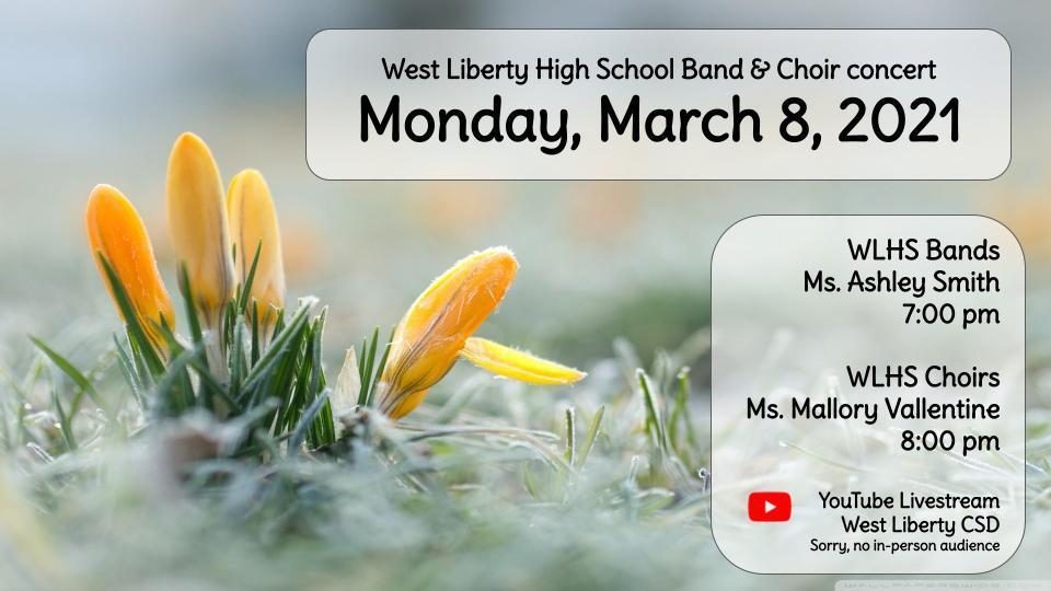 Livestream High School Band &Choir Concert Monday, March 8th