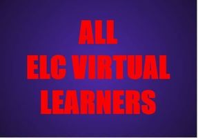 Attention ELC Virtual Learners